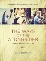The Ways of the Alongsider
