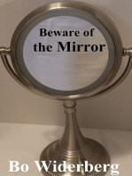 Beware of the Mirror