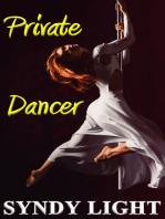 Private Dancer (Cuckold, Menage)