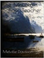 The Mountain School Teacher