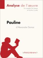 Pauline d'Alexandre Dumas (Analyse de l'oeuvre)