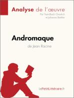 Andromaque de Jean Racine (Analyse de l'oeuvre)