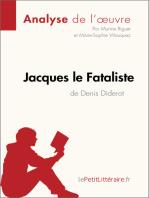 Jacques le Fataliste de Denis Diderot (Analyse de l'oeuvre)