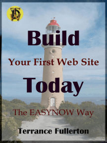 Build Your First Web Site Today: EASYNOW Webs Series of Web Site Design, #1