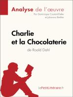 Charlie et la Chocolaterie de Roald Dahl (Analyse de l'oeuvre)
