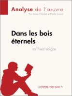 Dans les bois éternels de Fred Vargas (Analyse de l'oeuvre)