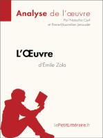 L'Oeuvre d'Émile Zola (Analyse de l'oeuvre)