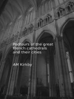 Podtours of the great French cathedrals and their cities