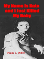 My Name is Kate and I Just Killed My Baby