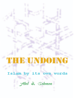 The Undoing; Islam By Its Own Words