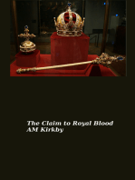 The Claim to Royal Blood
