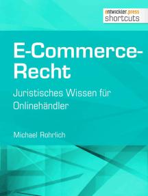 E-Commerce-Recht: Juristisches Wissen für Onlinehändler