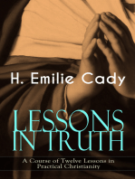LESSONS IN TRUTH - A Course of Twelve Lessons in Practical Christianity