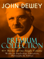 JOHN DEWEY Premium Collection – 40+ Books in One Single Volume
