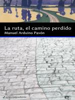 La ruta, el camino perdido