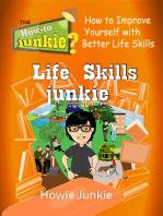 Life Skills Junkie