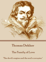 """The Family of Love: """"The devil's engine and the soul's corrupter."""""""