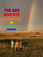 The Boy Who Ate Rainbows