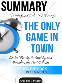 Dr. Mohamed A. El-Erian's The Only Game in Town Central Banks, Instability, and Avoiding the Next Collapse | Summary