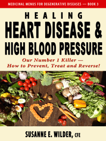 Healing Heart Disease and High Blood Pressure