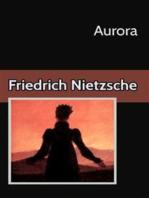 Aurora Reflexiones sobre los prejuicios morales