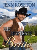 His Desperate Bride (BBW Western Romance – Millionaire Cowboys 3)