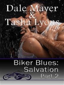 Biker Blues: Salvation Book 2