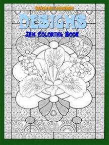 Designs: Zen Coloring Book