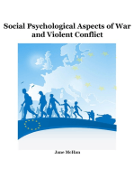 Social Psychological Aspects of War and Violent Conflict