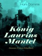 König Laurins Mantel (Science-Fiction-Klassiker)