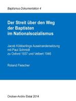 Der Streit über den Weg der Baptisten im Nationalsozialismus