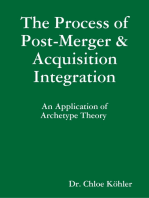 The Process of Post-Merger and Acquisition Integration
