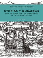 Utopías y quimeras
