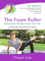 The Foam Roller MASSAGE FROM HEAD-TO-TOE