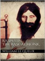 Rasputin the Rascal Monk