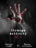 Strange Activity - Ep 4 di 4