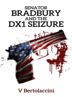 Senator Bradbury and the DX1 Seizure