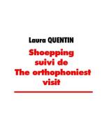shoepping suivi de the orthophoniest visit