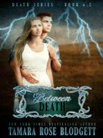Between Death (#6.5)
