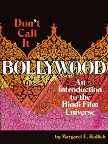 Don't Call It Bollywood: An Introduction to the Hindi Film Universe