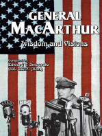 General MacArthur Wisdom and Visions