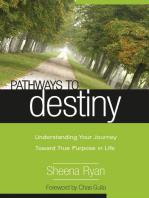 Pathways To Destiny
