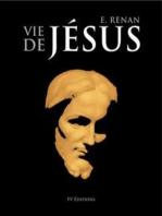 La Vie de Jésus - Édition Annotée
