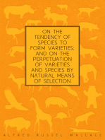 On the Tendency of Species to form Varieties; and on the Perpetuation of Varieties and Species by Natural Means of Selection