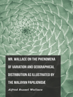 Mr. Wallace on the Phenomena of Variation and Geographical Distribution as Illustrated by the Malayan Papilionidæ