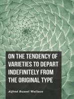 On the Tendency of Varieties to Depart Indefinitely From the Original Type