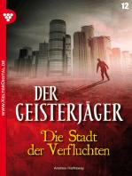Der Geisterjäger 12 – Gruselroman
