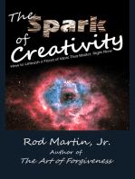 The Spark of Creativity