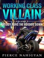 Freddy Runs the Voodoo Down (Working Class Villain 2)