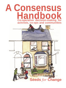 A Consensus Handbook: Co-operative decision making for activists, co-ops and communities